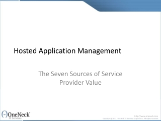 Hosted Application Management: The Seven Sources of Service