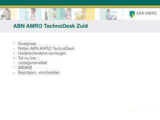 ABN AMRO TechnoDesk Zuid