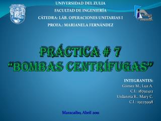 PR CTICA  7  BOMBAS CENTR FUGAS