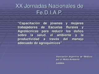 XX Jornadas Nacionales de Fe.D.I.A.P.