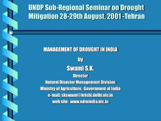 UNDP Sub-Regional Seminar on Drought  Mitigation 28-29th August, 2001 -Tehran