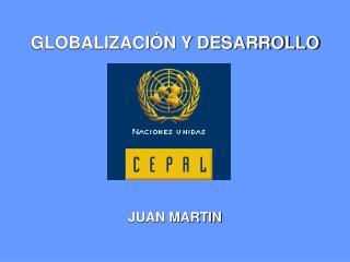 GLOBALIZACI N Y DESARROLLO