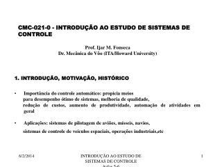 INTRODU  O AO ESTUDO DE SISTEMAS DE CONTROLE    Aulas 5-6