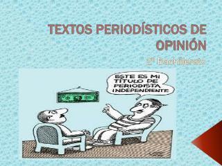 TEXTOS PERIOD STICOS DE OPINI N