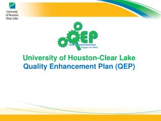 University of Houston-Clear Lake Quality Enhancement Plan QEP