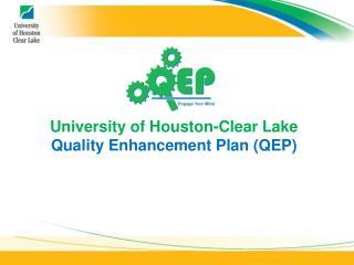 University of Houston-Clear Lake Quality Enhancement Plan QEP