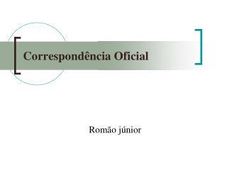 Correspond ncia Oficial