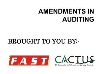 AMENDMENTS IN AUDITING