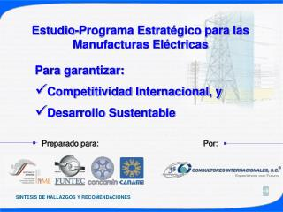 Estudio-Programa Estrat gico para las Manufacturas El ctricas