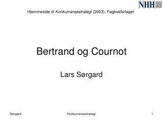 Bertrand og Cournot