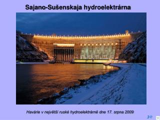 Hav rie v nejvet   rusk  hydroelektr rne dne 17. srpna 2009