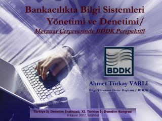 Bankacilikta Bilgi Sistemleri Y netimi ve Denetimi
