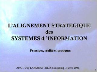 L ALIGNEMENT STRATEGIQUE des SYSTEMES d  INFORMATION