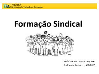 Forma  o Sindical