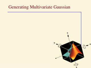 Generating Multivariate Gaussian