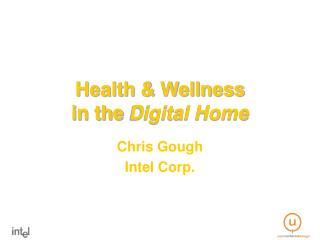 Health  Wellness  in the Digital Home