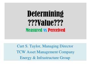 Determining Value Measured vs Perceived