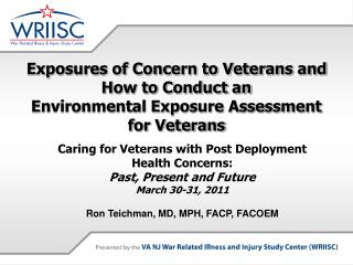 Exposures of Concern to Veterans and How to Conduct an  Environmental Exposure Assessment for Veterans