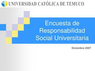 Encuesta de Responsabilidad Social Universitaria