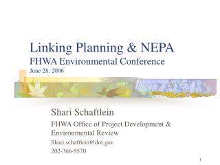 Linking Planning  NEPA FHWA Environmental Conference June 28, 2006
