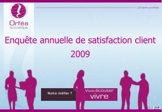 Enqu te annuelle de satisfaction client 2009
