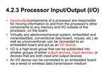 4.2.3 Processor Input