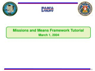 Missions and Means Framework Tutorial  March 1, 2004