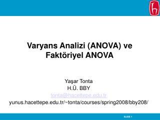 Varyans Analizi ANOVA ve  Fakt riyel ANOVA
