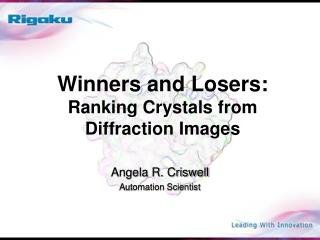 Winners and Losers: Ranking Crystals from Diffraction Images