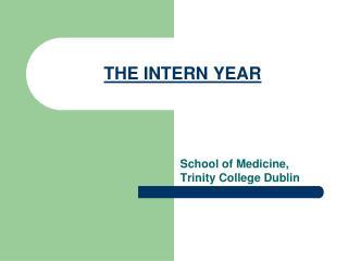 THE INTERN YEAR