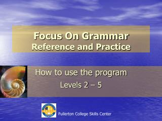 Focus On Grammar Reference and Practice