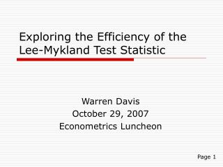 Exploring the Efficiency of the Lee-Mykland Test Statistic