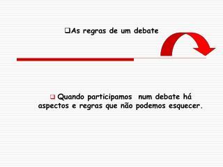As regras de um debate
