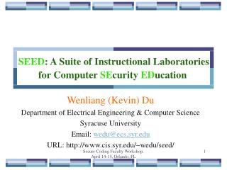 SEED: A Suite of Instructional Laboratories for Computer SEcurity EDucation