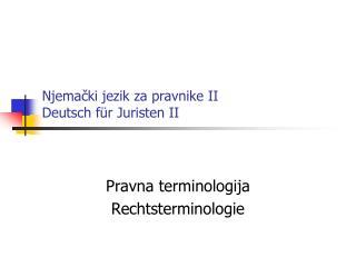 Njemacki jezik za pravnike II Deutsch f r Juristen II