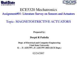 ECE5320 Mechatronics Assignment01: Literature Survey on Sensors and Actuators   Topic: MAGNETOSTRICTIVE ACTUATORS