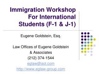 Immigration Workshop For International Students F-1  J-1