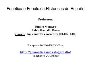 Fon tica e Fonolox a Hist ricas do Espa ol