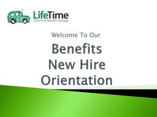 Benefits  New Hire  Orientation