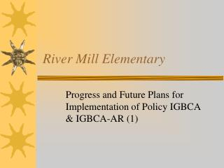 River Mill Elementary
