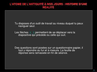 LATOME DE LANTIQUIT    NOS JOURS : HISTOIRE DUNE R ALIT