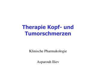 Therapie Kopf- und Tumorschmerzen