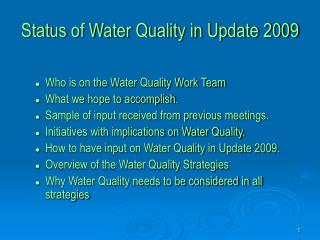 Status of Water Quality in Update 2009