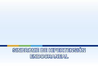 Sindrome de Hipertensi n endocraneal