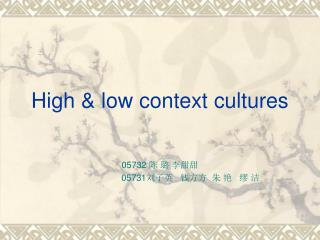 High  low context cultures