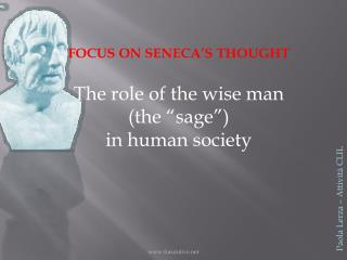 FOCUS ON SENECA S THOUGHT   The role of the wise man  the  sage   in human society