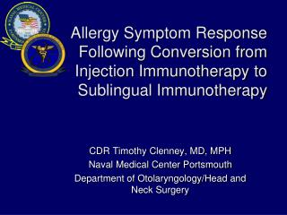 Allergy Symptom Response Following Conversion from Injection Immunotherapy to Sublingual Immunotherapy