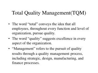 Total Quality ManagementTQM