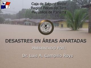 Caja de Seguro Social Regi n Bocas del Toro, Rep blica de Panam