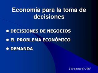 Econom a para la toma de decisiones